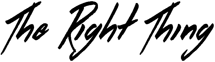 The Right Thing Font
